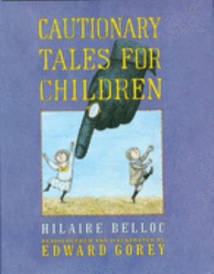 Cover image for Cautionary tales for children
