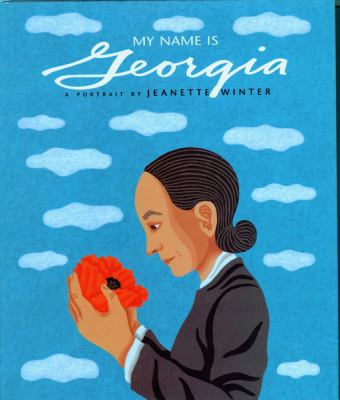 Cover image for My name is Georgia : a portrait