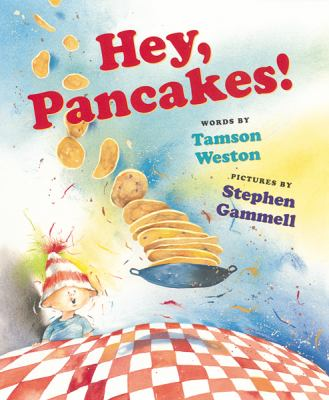 Cover image for Hey, pancakes!