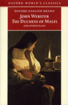 Cover image for The white devil ; The Duchess of Malfi ; The devil's law-case ; A cure for a cuckold