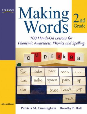 Cover image for Making words. Second grade : 100 hands-on lessons for phonemic awareness, phonics, and spelling