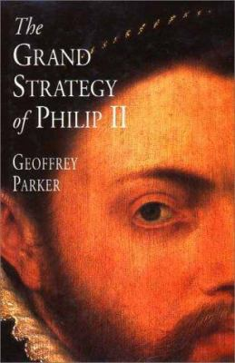 Cover image for The grand strategy of Philip II
