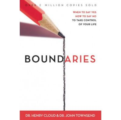 Cover image for Boundaries : when to say yes, how to say no to take control of your life