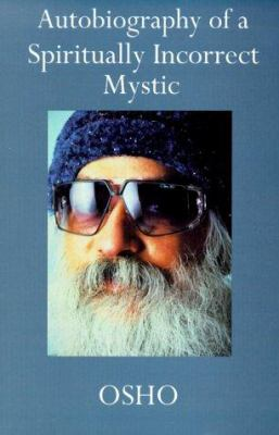 Cover image for Autobiography of a spiritually incorrect mystic