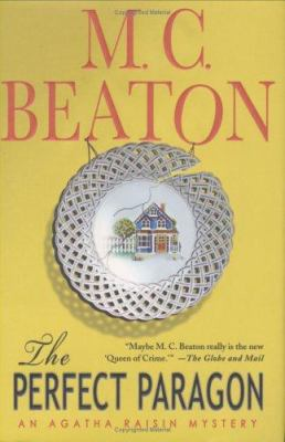 Cover image for The perfect paragon : an Agatha Raisin mystery