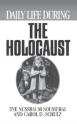 Cover image for Daily life during the Holocaust