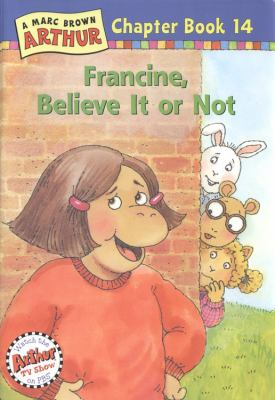 Cover image for Francine, believe it or not
