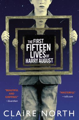 Cover image for The first fifteen lives of Harry August
