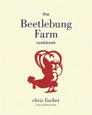 Cover image for The Beetlebung Farm cookbook : a year of cooking on Martha's Vineyard