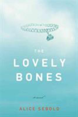 Cover image for The lovely bones : a novel