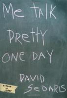 Cover image for Me talk pretty one day