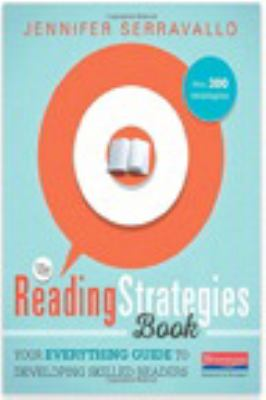Cover image for The reading strategies book : your everything guide to developing skilled readers