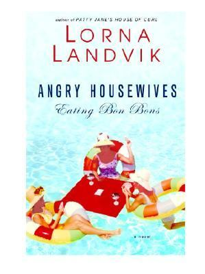 Cover image for Angry housewives eating bon bons