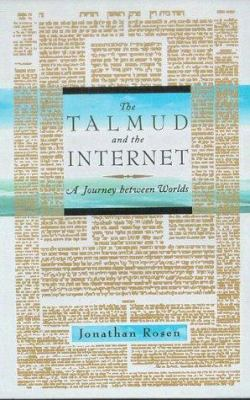Cover image for The Talmud and the Internet : a journey between worlds