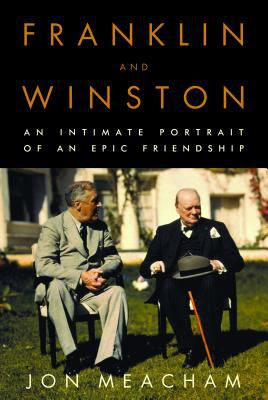 Cover image for Franklin and Winston : an intimate portrait of an epic friendship