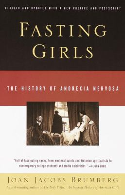 Cover image for Fasting girls : the history of anorexia nervosa