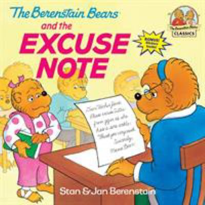 Cover image for The Berenstain bears and the excuse note