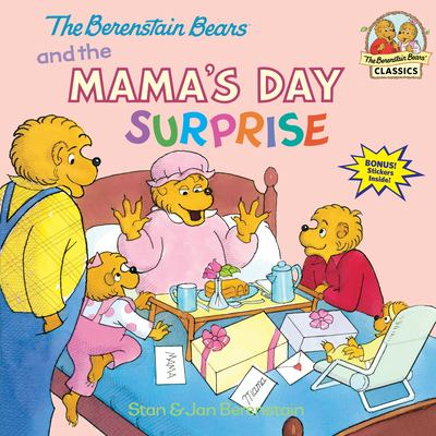 Cover image for The Berenstain Bears and the mama's day surprise