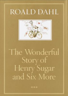 Cover image for The wonderful story of Henry Sugar and six more