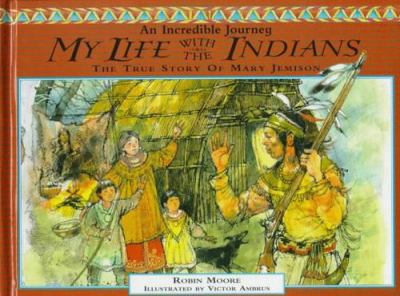 Cover image for My life with the Indians : the story of Mary Jemison