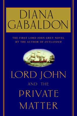 Cover image for Lord John and the private matter