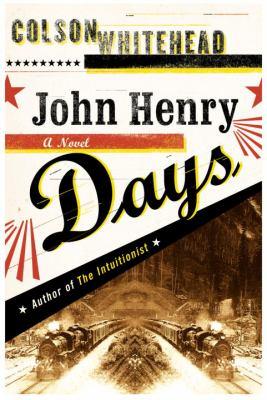 Cover image for John Henry Days : a novel