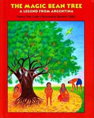 Cover image for The magic bean tree : a legend from Argentina
