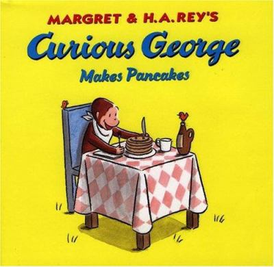 Cover image for Margret and H.A. Rey's Curious George makes pancakes