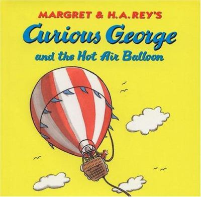Cover image for Margret & H.A. Rey's Curious George and the hot air balloon