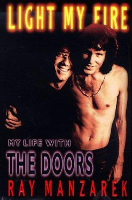 Cover image for Light my fire : my life with the Doors