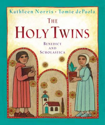 Cover image for The holy twins : Benedict and Scholastica