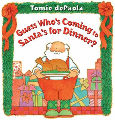 Cover image for Guess who's coming to Santa's for dinner?