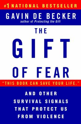 Cover image for The gift of fear : survival signals that protect us from violence