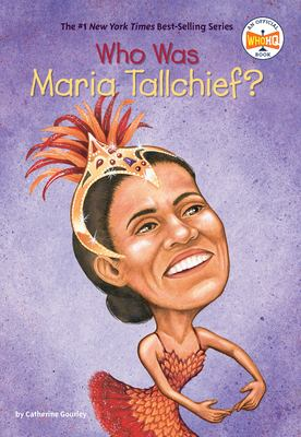 Cover image for Who is Maria Tallchief?