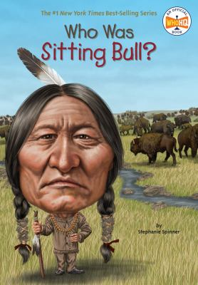 Cover image for Who was Sitting Bull?