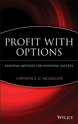 Cover image for Profit with options : essential methods for investing success