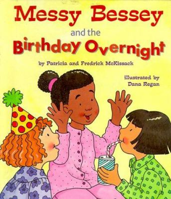 Cover image for Messy Bessey and the birthday overnight