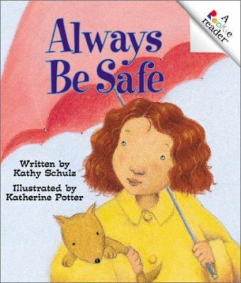 Cover image for Always be safe