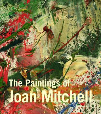 Cover image for The paintings of Joan Mitchell