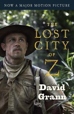 Cover image for The lost city of Z : a tale of deadly obsession in the Amazon