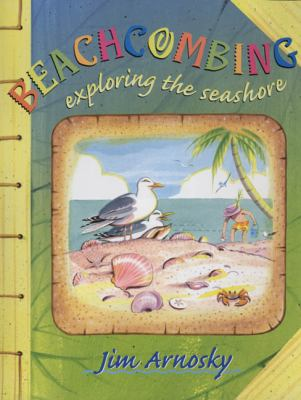 Cover image for Beachcombing : exploring the seashore