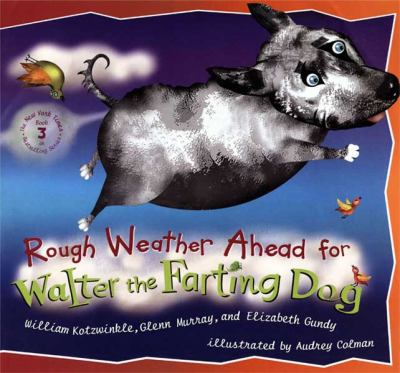 Cover image for Rough weather ahead for Walter the farting dog