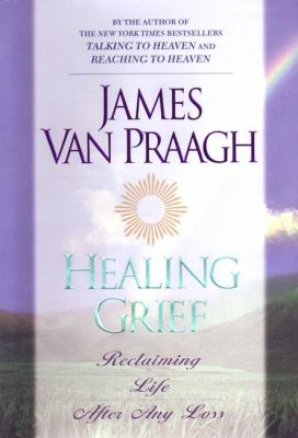 Cover image for Healing grief : reclaiming life after any loss