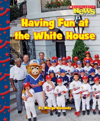 Cover image for Having fun at the White House