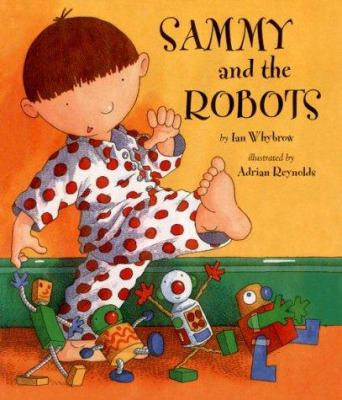 Cover image for Sammy and the robots