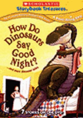 Cover image for How do dinosaurs say goodnight? -- and more dinosaur tales