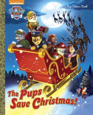 Cover image for The pups save Christmas!