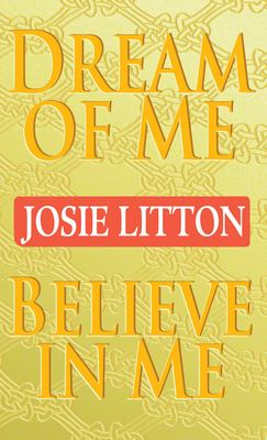 Cover image for Dream of me ; Believe in me