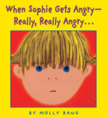 Cover image for When Sophie gets angry--really, really angry...