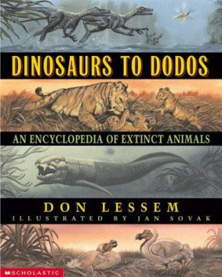 Cover image for Dinosaurs to dodos : an encyclopedia of extinct animals